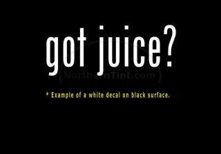 Got Juice Funny Wall Art Truck Car Decal Sticker