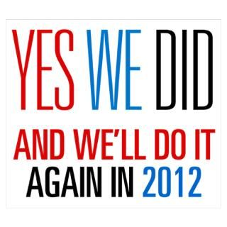 Wall Art  Posters  Obama Yes We Did 2012 Poster
