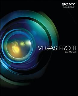 Sony Creative Software Manuals  Vegas Pro 11 User Manual (508 pages