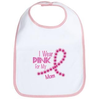 Wear Pink For My Mom 26 Bib for $12.00