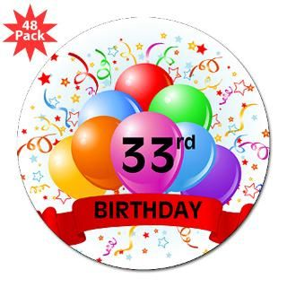 Happy 33Rd Birthday Stickers  Happy 33Rd Birthday Bumper Stickers