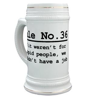 Rule No. 36 Stein for $22.00
