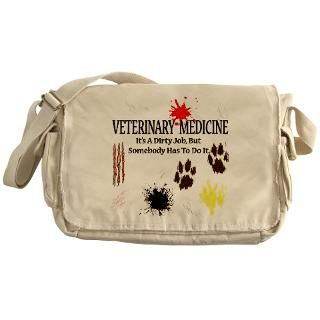 Vet Med Its A Dirty Job Messenger Bag for $37.50