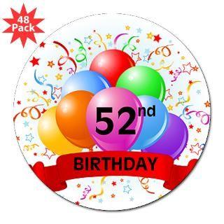 Happy 52Nd Birthday Stickers  Happy 52Nd Birthday Bumper Stickers