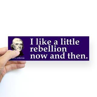 thomas jefferson rebellion bumper sticker $ 4 65