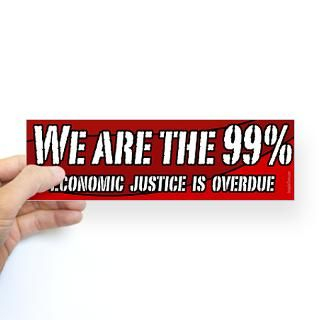 We Are The 99 Percent bumper sticker  The Economy, Stupid