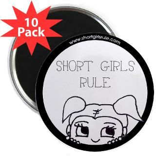 button 10 pack $ 15 99 short girls rule 2 25 magnet 100 pack $ 104 99