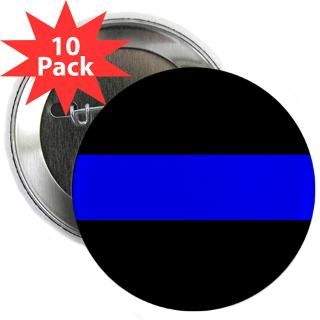 10 pack $ 16 99 the thin blue line 2 25 button 100 pack $ 114 99