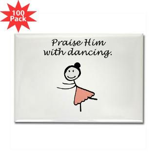 Praise Him With Dancing  Praise Him With Dancing Dance Shirts, Mugs