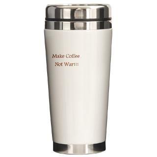 Make Coffee Not War Gifts & Merchandise  Make Coffee Not War Gift