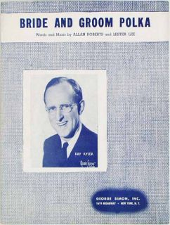 1948 Kay Kyser Sheet Music Bride and Groom Polka Roberts and Lee