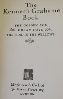 Kenneth Grahame Book 1932 1st Ed Golden Age Dream Days Wind in The