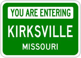 Kirksville Missouri You Are Entering Aluminum City Sign