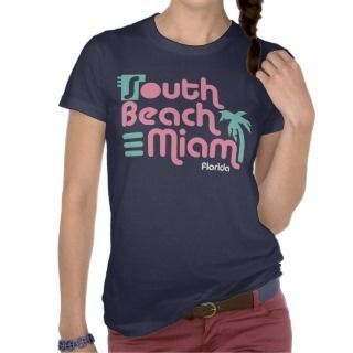 South Beach Miami T shirts