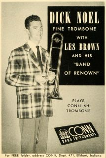 Instruments Dick Noel Trombone Les Brown Original Advertising