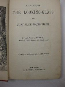 1890 Through The Looking Glass Lewis Carroll Alice in Wonderland