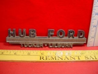 Hub Ford Tucker Lilburn Vintage Car Dealer Emblem