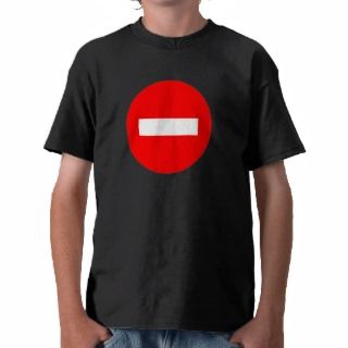 STOP Sign Products & Designs T shirts