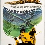 The Last Adventure 1967 Original U s One Sheet Movie Poster