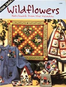 Wild Flowers Quilt Pattern Booklet by Little Quilts
