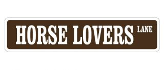 Horse Lover Street Sign Country Farm Cowboy Gift Ranch Riding Rider