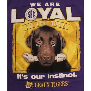 LSU Tigers T Shirts Loyal to The Bone Its Our Instinct Geaux Tigers