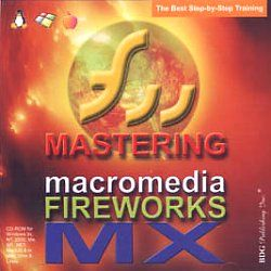 Mastering Macromedia Fireworks MX New PC CD ROM