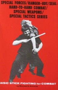 Basic Stick Fighting Michael Echanis Special Forces Karate Kung Fu
