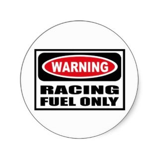 Warning RACING FUEL ONLY Sticker
