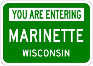 Marinette Wisconsin You Are Entering Aluminum City Sign
