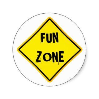 162493993_cool-fun-zone-warning-sign-fun