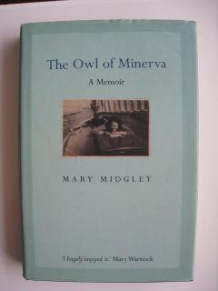 The Owl of Minerva Mary Midgley Memoir
