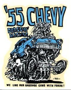 Ed Big Daddy Roth 55 Chevy 1966 Decal Sticker