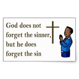 God does not forget the sinner, he forgets the sin rectangle stickers