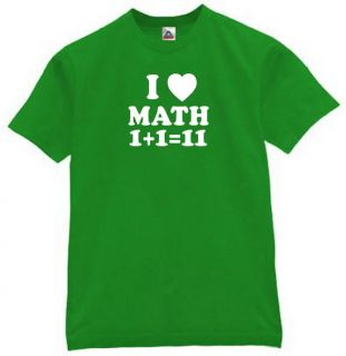 Love Math 1 1 11 T Shirt School Funny Students Humor Tee Kelly Green