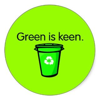 Green is keen. round stickers