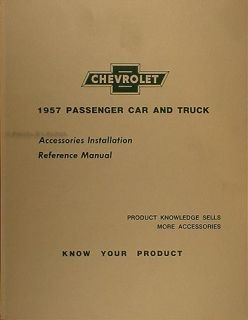 1957 Chevy Accessory Installation Manual 57 Chevrolet Car and Truck