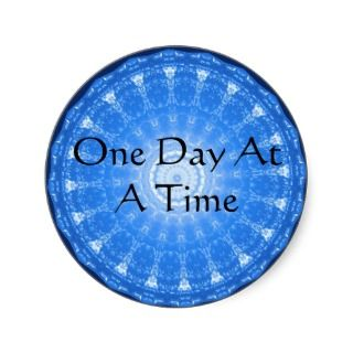 inspirational Spiritual Quote   One Day at a Time Round Stickers