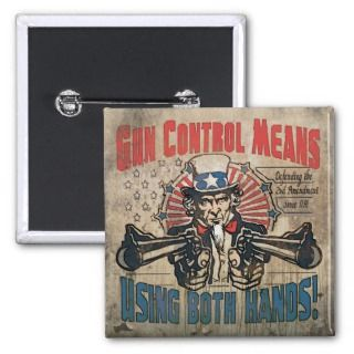 Gun Control Means Two Hands Retro Buttons
