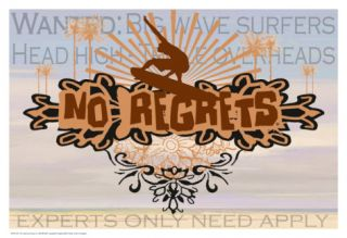 No Regrets Big Wave Surfers Print