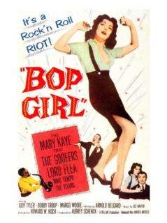 Bop Girl, Featured Center: Judy Tyler; Bottom Right Hand Corner Judy Tyler, Bobby Troup, 1957 Premium Poster