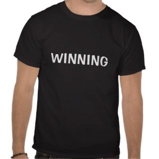 Charlie Sheen Winning T Shirt