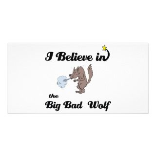 believe in big bad wolf picture card