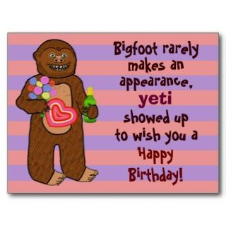 Funny Bigfoot Birthday Pun Post Cards