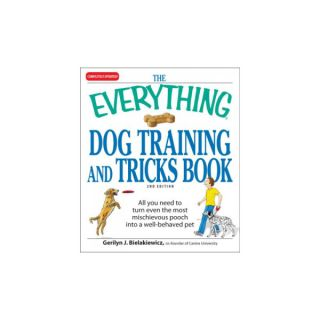 The Everything Dog Training and Tricks Book   Training Books   Training & Behavior
