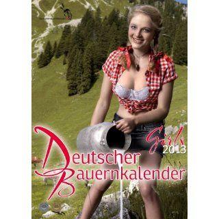 Deutscher Bauernkalender 2013 Der Kalender, von …