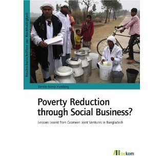 Poverty Reduction through Social Business? Lessons Learnt from