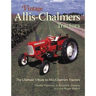 Vintage Allis Chalmers Tractors The Ultimate Tribute to Allis