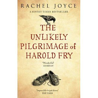 The Unlikely Pilgrimage Of Harold Fry eBook Rachel Joyce