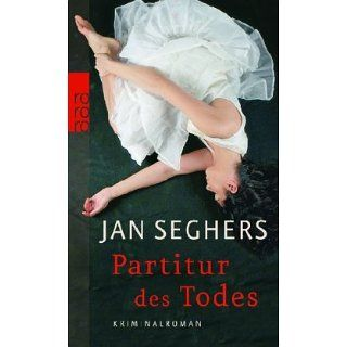 Partitur des Todes Jan Seghers Bücher